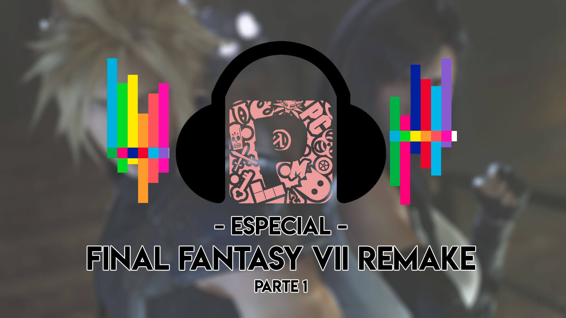 Podcast-FF7-Remake-Parte-1-YouTube